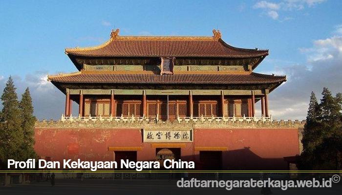 Profil Dan Kekayaan Negara China