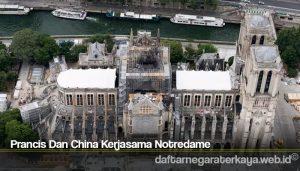 Prancis Dan China Kerjasama Notredame1