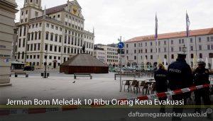 Jerman Bom Meledak 10 Ribu Orang Kena Evakuasi