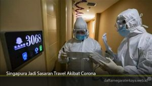Singapura Jadi Sasaran Travel Akibat Corona