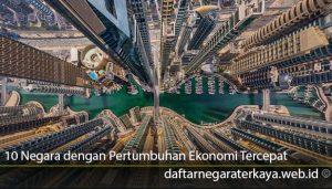 10-Negara-dengan-Pertumbuhan-Ekonomi-Tercepat